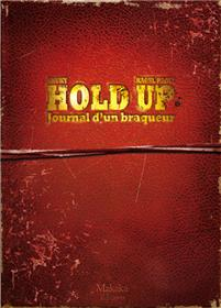 Hold-up - Journal d'un braqueur 1976-1988