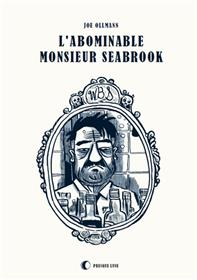 Abominable Monsieur Seabrook (L´)